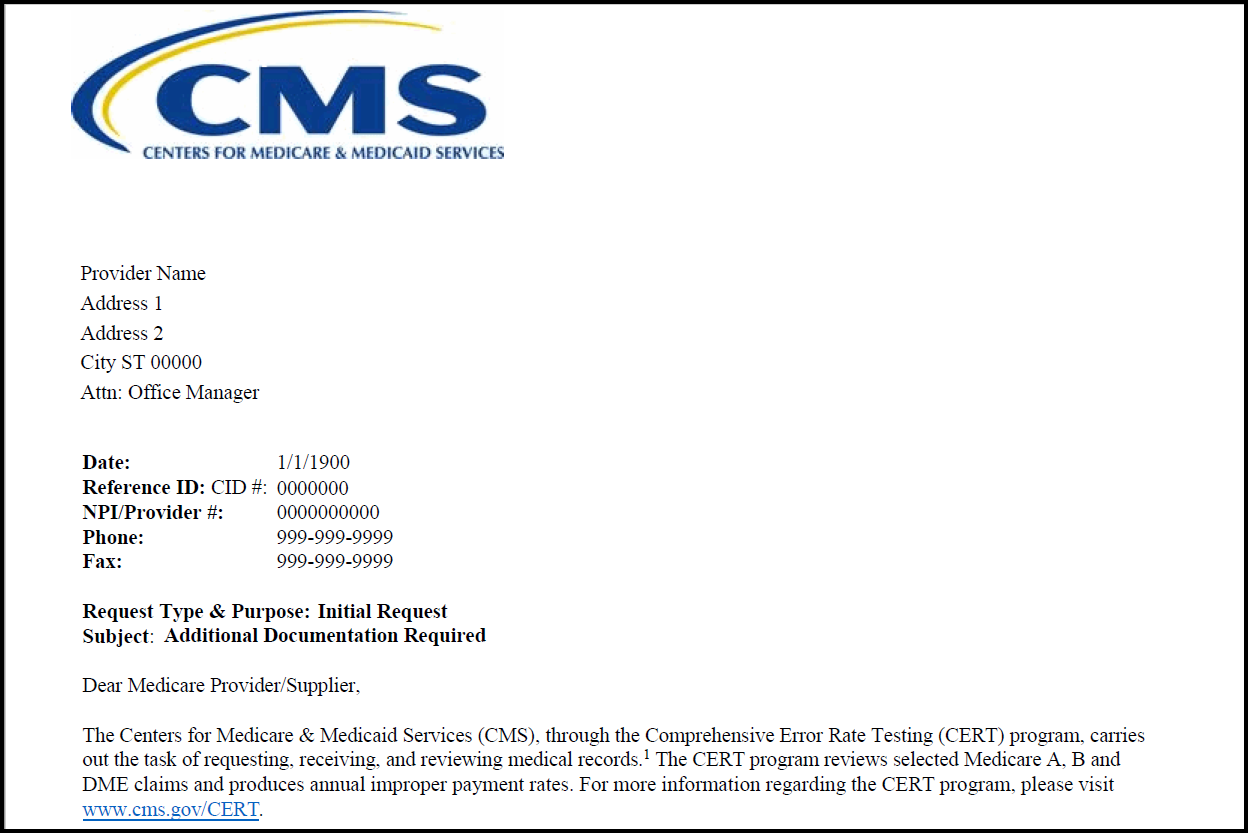 Example of CMS demand letter. Contains logo located left upper corner, provider name and address below CMS logo, identifying information for claim under review including CID # and provider National Provider Identifier (NPI). The first paragraph identifies Comprehensive Error Rate Testing as the reviewing contractor.
