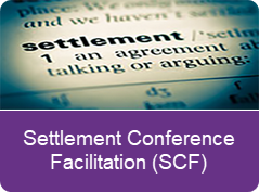 Ad for the Settlement Conference Facilitation (SCF)